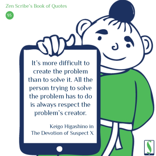 It's more difficult to create the problem than to solve it. All the person trying to solve the problem has to do is always respect the problem's creator.
